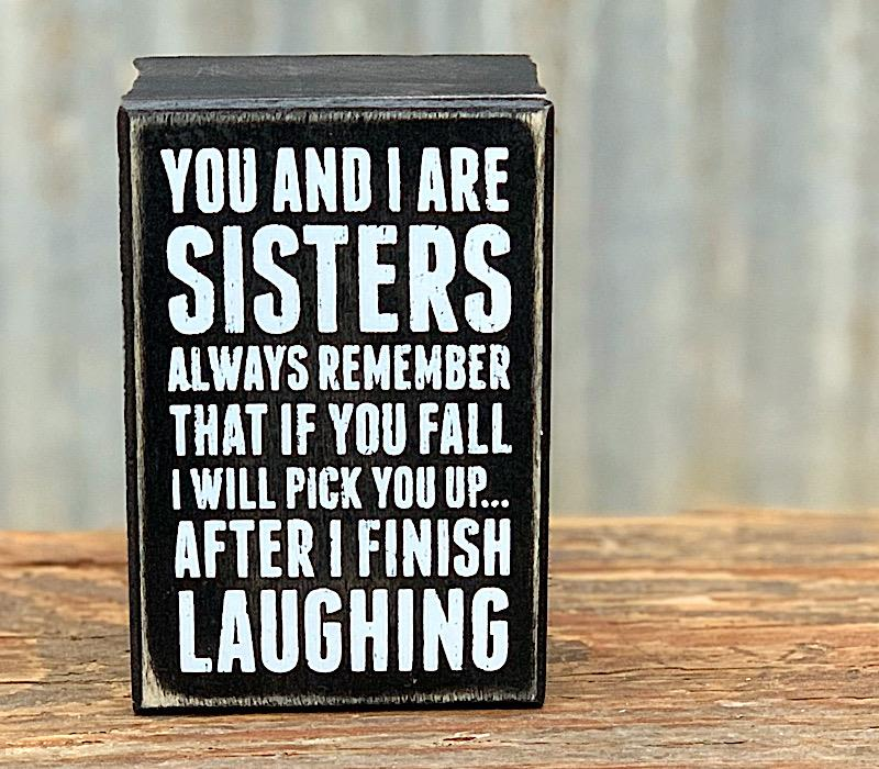 Sisters Always Box Sign,19450