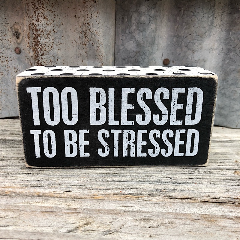 Too Blessed Box Sign,27507