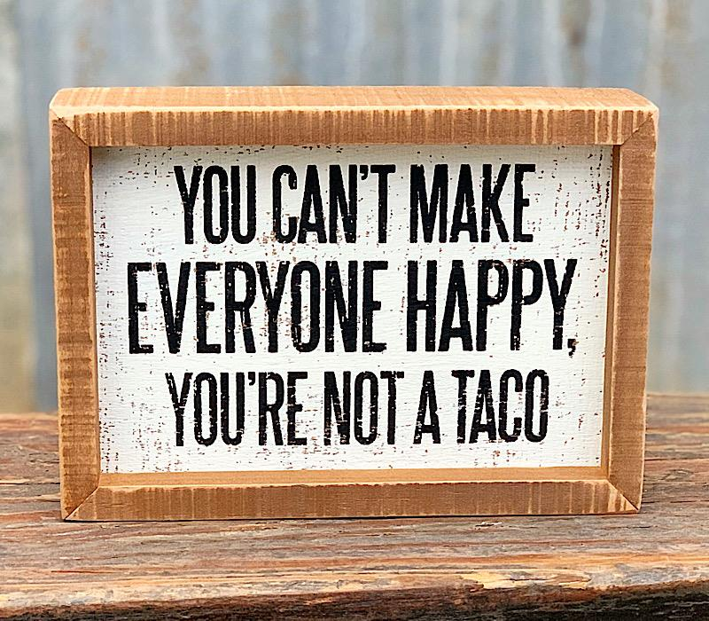 Not A Taco Inset Sign,101555