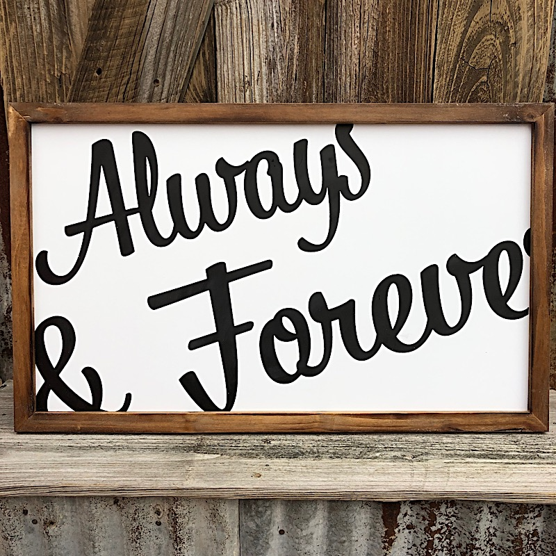 Always&Forever Wood Sign,FC1000