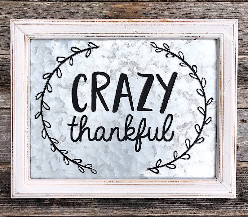Crazy Thankful Embossed Sign,62642