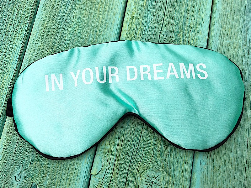 In Your Dreams Sleep Mask,125179