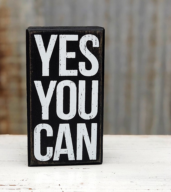 Yes You Can Box Sign,104054