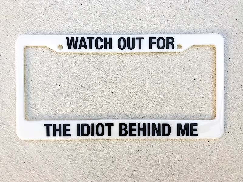 Watch Out License Plate Holder,122087