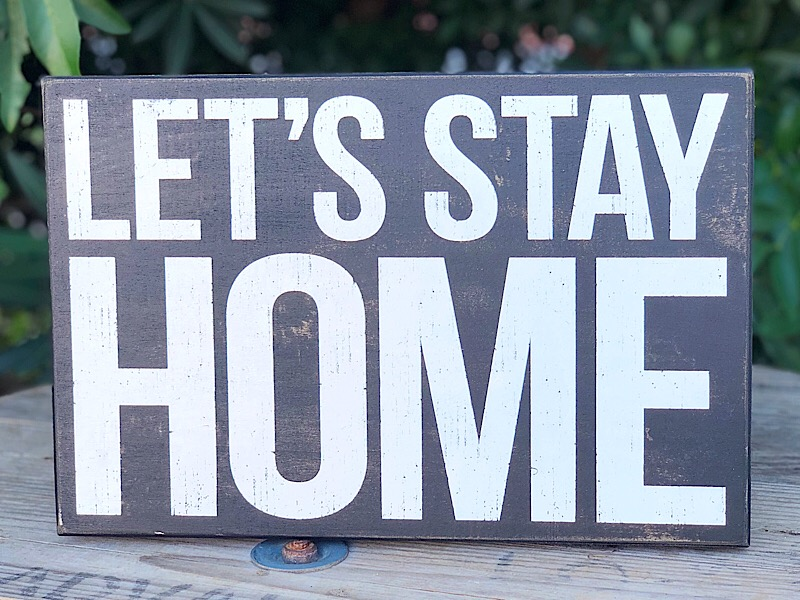Let's Stay Home Box Sign,101280