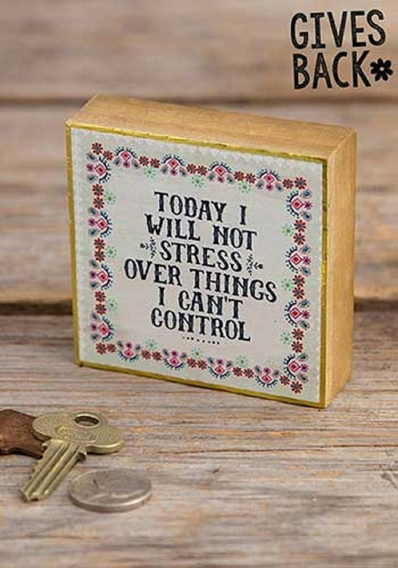 Today I Will Not Stress Tiny Wood Sign,fkps132