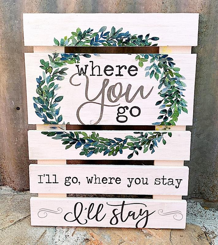 Where You Go Small Pallet Sign,SKD0034