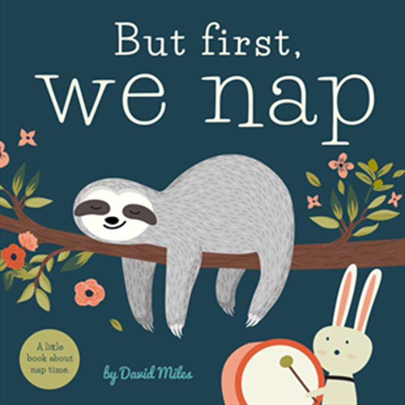 But First, We Nap,50899