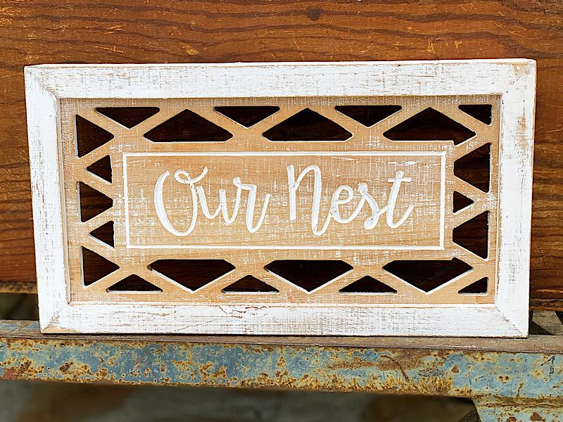 Our Nest White Wash Wood Sign,JW1014
