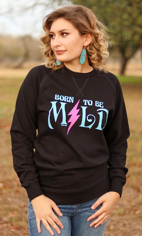 Born To Be Mild Pullover,MILD-SMALL